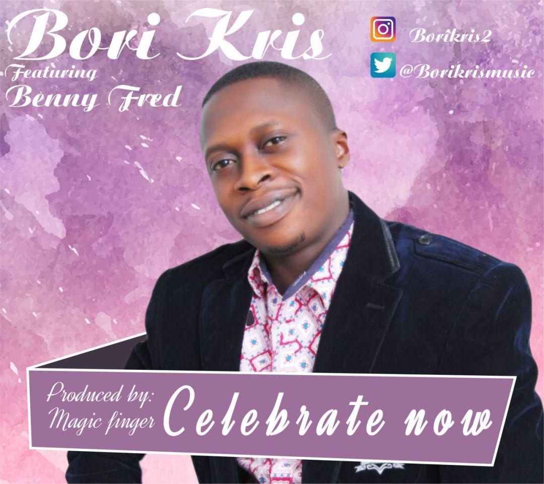Bori Kris - Celebrate Ft. Benny Fred
