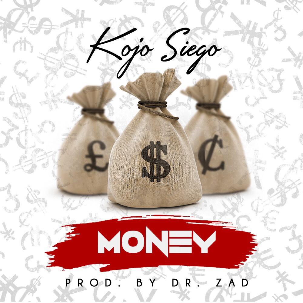 Kojo Siego - Money (Original )