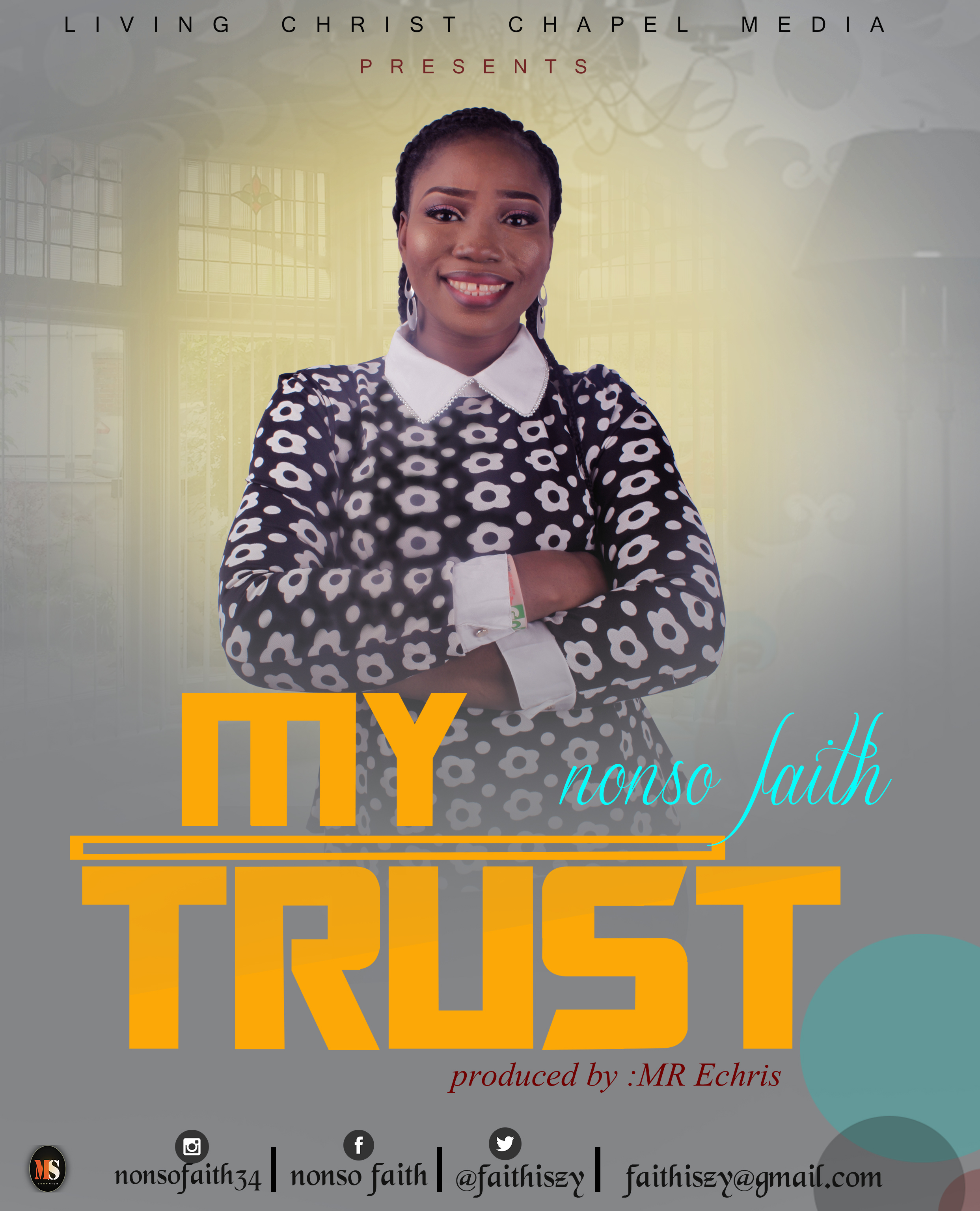 nonso  faith_my trust_prod by Echris