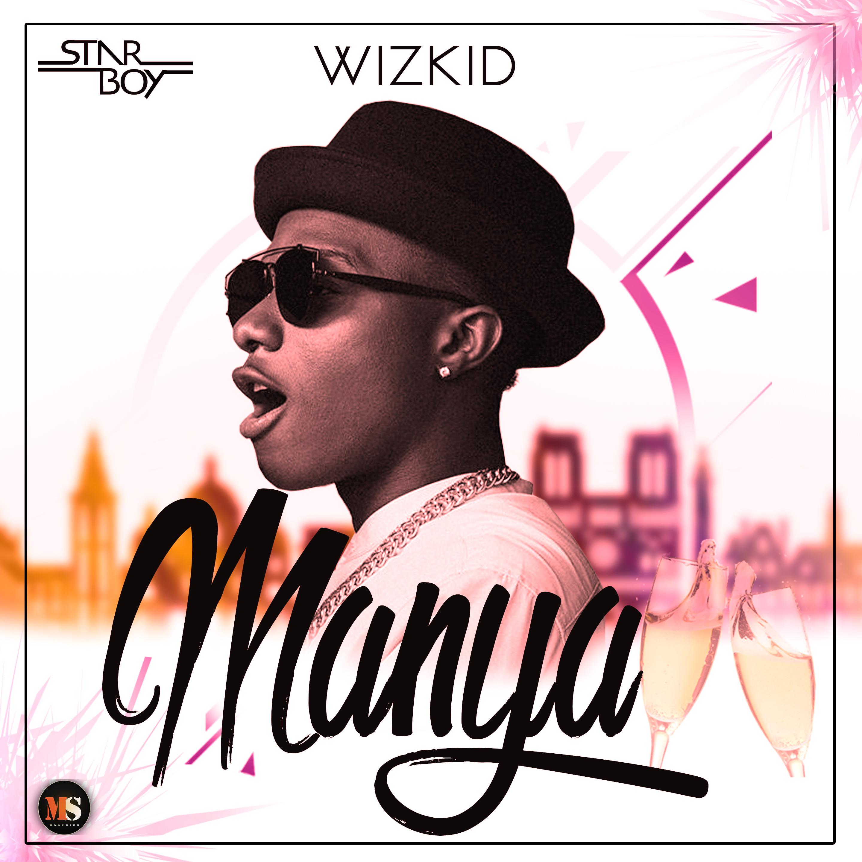 Wizkid - Manya